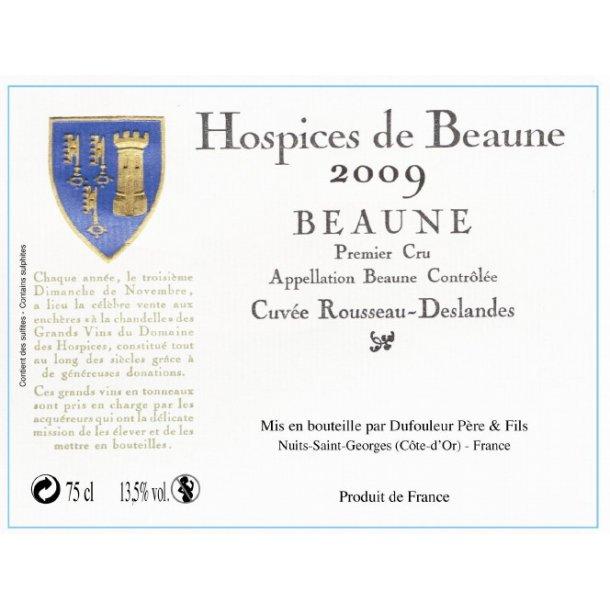 Hospices de Beaune Beaune 1.cru Cuvée Rousseau-Deslandes årgang 2009