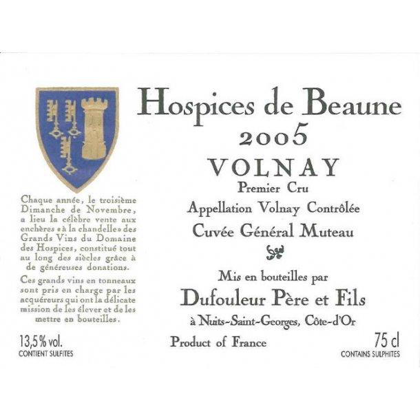 Hospices de Beaune Volnay 1.cru Cuvée Général Muteau årgang 2005