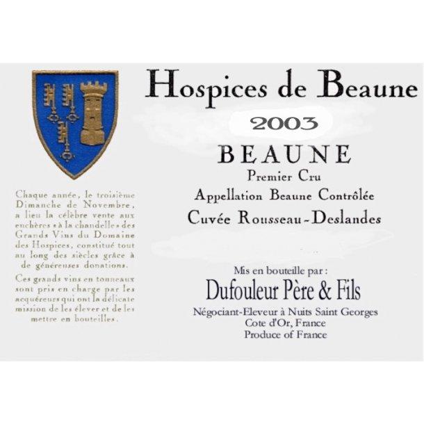 Hospices de Beaune Beaune 1.cru Cuvée Rousseau-Deslandes Magnum årgang 2003