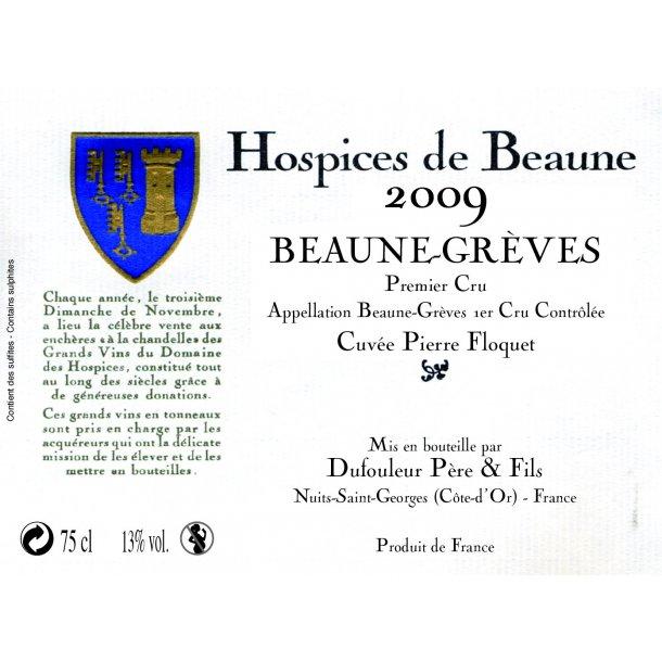 Hospices de Beaune, Beaune-Greves 1.cru Cuvée Pierre Floquet årgang 2009